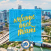 Welcome Back Miami
